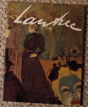 Lautrec (Toulouse Lautrec ); (French Language): Anne-Marie Mascheroni