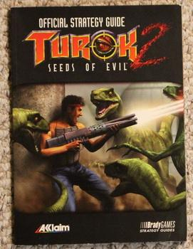 Turok 2: Seeds of Evil Official Strategy: BradyGames