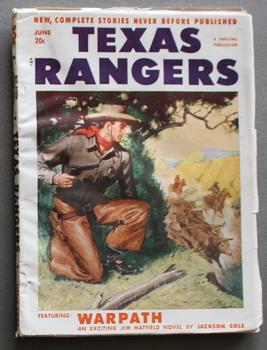 TEXAS RANGERS, (Western Pulp magazine). - June/ 1952 ; Volume 47 #1 --- >> Jim Hatfield Ace Warpa...