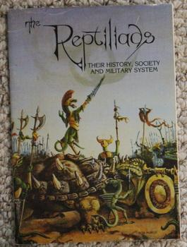 THE REPTILIADS - THEIR HISTORY, SOCIETY AND MILITARY SYSTEM.
