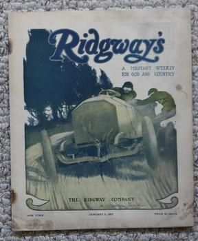 RIDGWAY'S - A Militant Weekly for God and Country -January 5,1907 - Volume 1 Number 14; >> Editor...