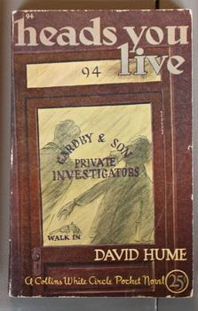 Heads You Live (Vintage 1944 Canadian Collins White Circle Paperback #94)