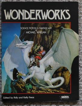 Wonderworks: Science Fiction and Fantasy Art