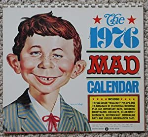 THE 1976 MAD CALENDAR.: Sergio Aragones, Dave