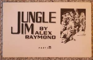 Jungle Jim PART 1B. -- Sundays Strips: Raymond, Alex.