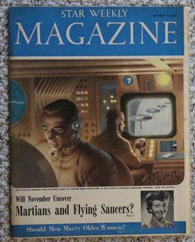 The Star Weekly Magazine October 11, 1958 - Martians & Flying Saucers by Donald E. Keyhoe