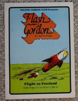 FLASH GORDON #3. Flight to Freeland. Daily Strips 11/14/40 to 2/28/41. - Englsih Language; B&W Lo...