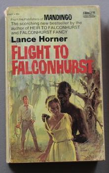 FLIGHT TO FALCONHURST. (#5 / Five in: Horner, Lance. (based