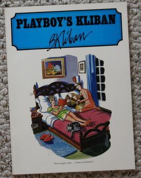 PLAYBOY'S KLIBAN. (#1/One/First; 1979 Adult Cartoon Collection): Kliban, B.