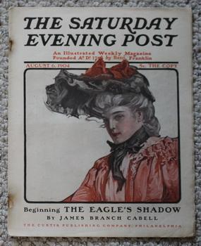 THE SATURDAY EVENING POST. Magazine August 6, 1904. -