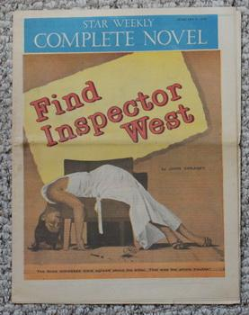 Star Weekly Complete Novel February 8/1958. Find Inspector West.