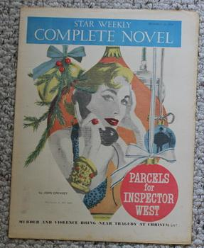Star Weekly Complete Novel December 22/1956; Parcels for Inspector West.