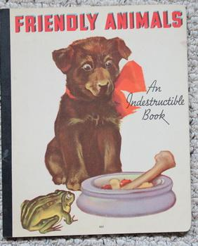 Friendly Animals - An Indestructible Book (Whitman Book #862)