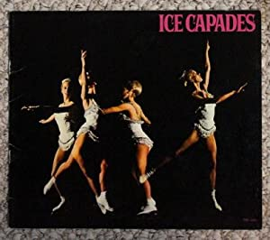 ICE CAPADES - The 27th Edition of: Robert Turk (director