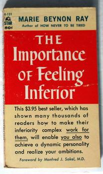 THE IMPORTANCE OF FELLING INFERIOR. (ACE Star Books #K-131 )
