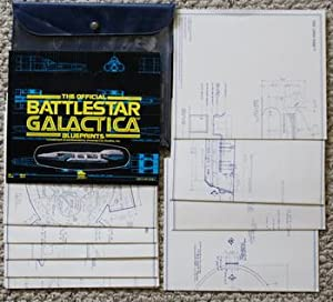 THE OFFICIAL BATTLESTAR GALACTICA BLUEPRINTS; General Plans Complete Set of 10 Authentic Blueprin...