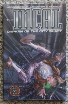 Orphan of the City Shaft (The Incal,: Giraud, Jean Moebius
