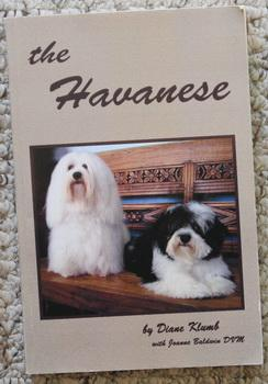 The Havanese Dog. by Diane Klumb 2006 Paperback