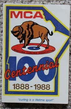 MANITOBA CURLING ASSOCIATION 100TH BONSPIEL 1988 YEARBOOK. - MCA 100 Centennial.
