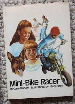 MINI-BIKE RACER.: Mackay, Claire.