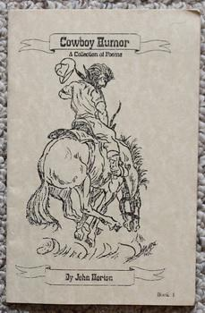 COWBOY HUMOR - A COLLECTION OF POEMS - Book 1.
