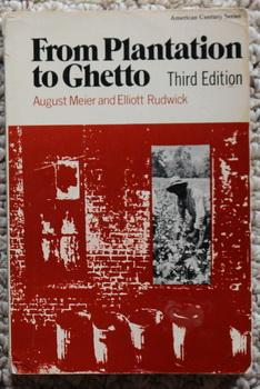 From Plantation to Ghetto - Third Edition. (American Century)
