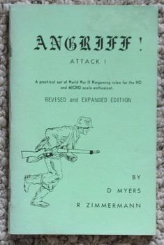 ANGRIFF! ATTACK! - Practical Set of World War II Wargaming Rules for the HO and MICRO Scale Enthu...