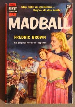 MADBALL. (Dell First Edition Book # 2E: Brown, Fredric.