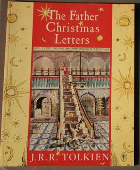 THE FATHER CHRISTMAS LETTERS.: Tolkien, J. R.