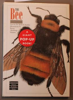 THE BEE - Dimensional Nature Portfolio Series; (A Giant Pop-Up Book; The Bumble Bee - Bombus Spec...