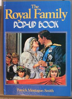 THE ROYAL FAMILY POP-UP BOOK - Lady: Montague-Smith, Patrick.