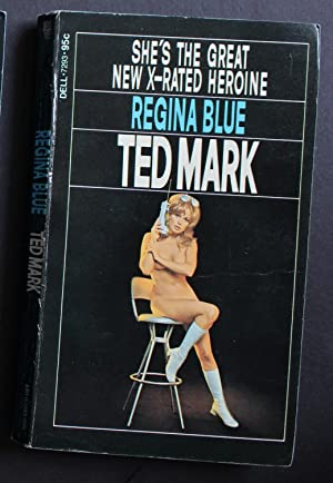 REGINA BLUE - She's the Great New: Mark, Ted (Pseudonym
