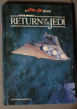 Star Wars: Return of the Jedi - Pop-Up Book (A Pop-Up Book;