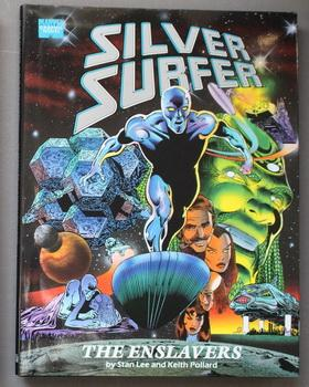 Silver Surfer: The Enslavers - Marvel Graphic: LEE, Stan &