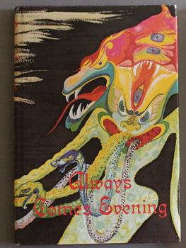 ALWAYS COMES EVENING - : Poems of Horror and the Supernatural (Limited Edition Underwood-Miller h...