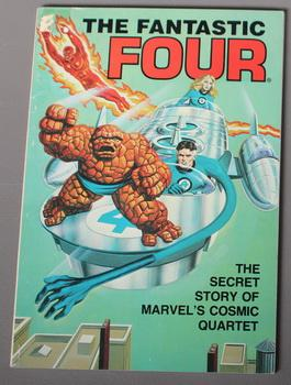 The Fantastic Four: The Secret Story Of: Kraft, David Anthony.