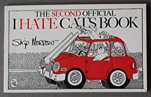 THE SECOND OFFICIAL I HATE CATS BOOK.