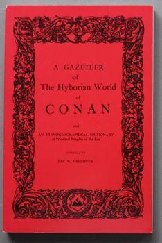 GAZETEER of the HYBORIAN WORLD of CONAN,: Falconer, Lee N.