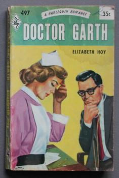 Doctor Garth (YOU TOOK MY HEART) (#497 in the Vintage Harlequin Series)