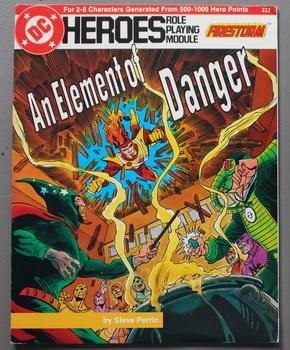 An Element of Danger - Firestorm. (DC Heroes Role Playing Module Game ; RPG Role-Playing Game; Ro...