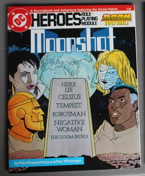 MOONSHOT - The Doom Patrol. (DC Heroes Role Playing Module Game ; RPG Role-Playing Game; Role & P...