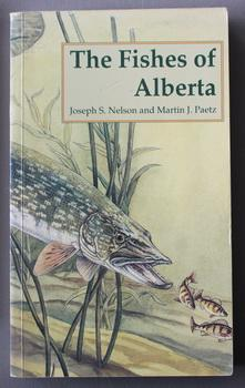 The Fishes of Alberta (Paperback; Completely Revived)