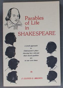 Parables of Life in Shakespeare - Fresh: Brown, J Lloyd