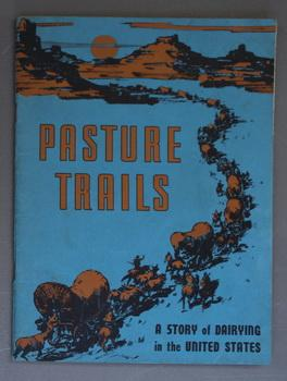 Pasture Trails - A Story of Dairying in the United States (Farmers & Cattle life).