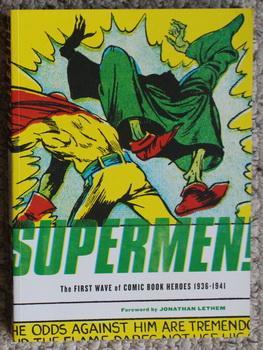 Supermen: The First Wave of Comic Book: Greg Sadowski, Jonathan