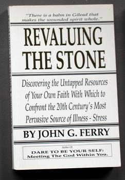 Revaluing the Stone: Spiritual Resources for Stress Management in Business and Marriage - Discove...