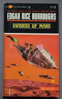 SWORDS OF MARS. (1963; Book #8 in: Burroughs, Edgar Rice.