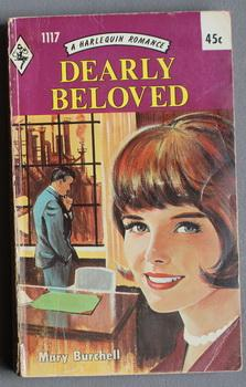 Dearly Beloved.( #1117 in the Original Vintage Collectible HARLEQUIN Mass Market Paperback Series);