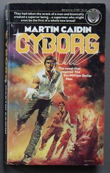 CYBORG - First Book One #1 (: Caidin, Martin.