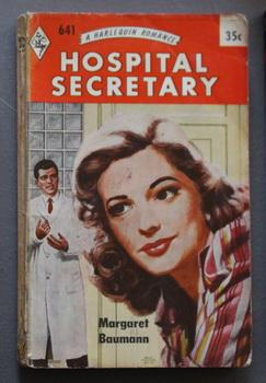 Hospital Secretary (THERE GOES MY HEART) ( Harlequin # 641 in the Original Vintage Collectible HA...